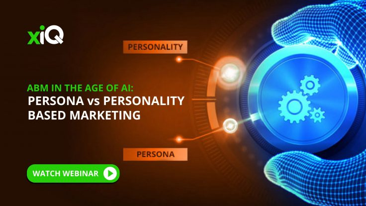 ABM IN THE AGE OF AI: PERSONA vs PERSONALITY BASED MARKETING