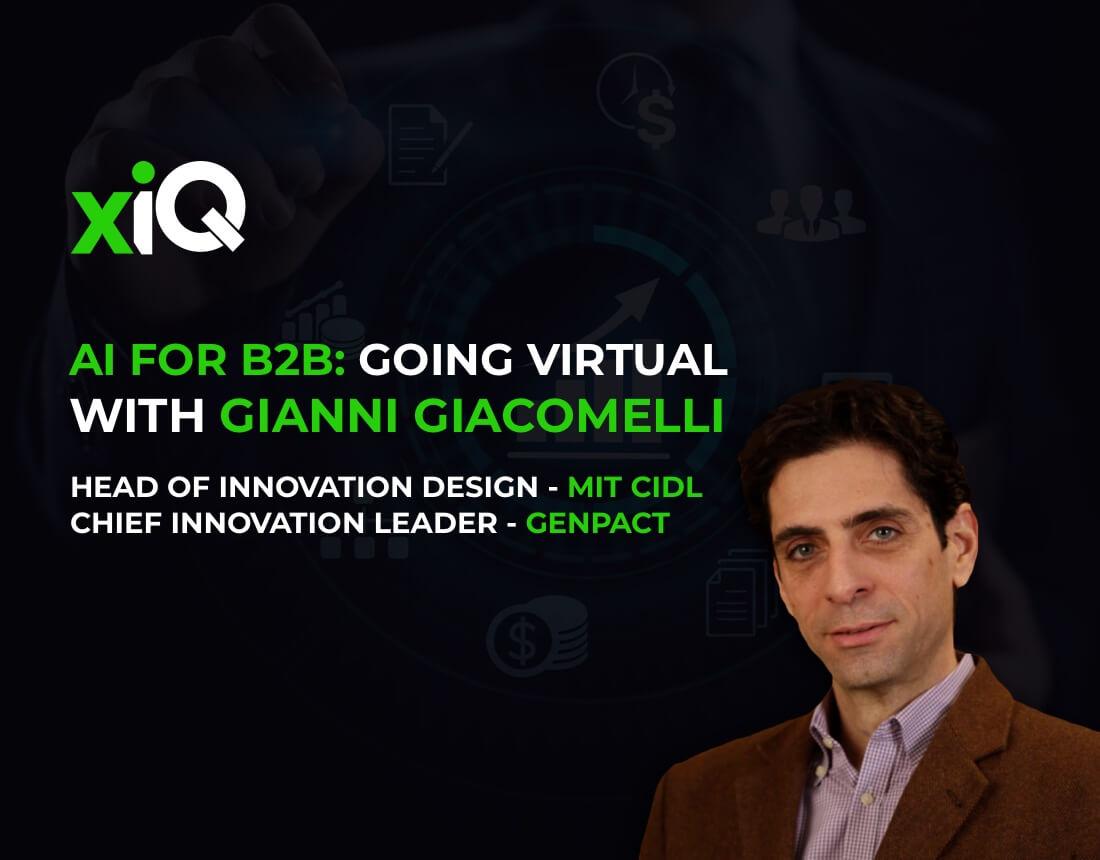 AI FOR B2B: GOING VIRTUAL WITH GIANNI GIACOMELLI